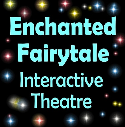 Enchanted Fairytale Interactive Theatre